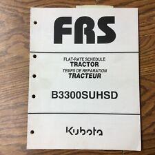 Kubota B3300suhsd Tractor Repair Time Flat Rate Schedule Service Manual Guide