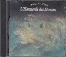 Daniel Blanchet : L'Harmonie des Mondes CD Ambient Steve Roach FASTPOST