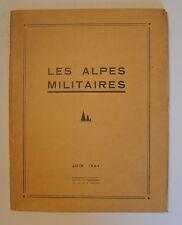VORUZ Gel.) Les Alpes militaires. Les Alpes maritimes, l'Ubaye, Le Queyras, le B