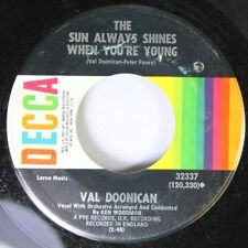 Rock 45 Val Doonican - The Sun Always Shines When You'Re Young / Now On Decca