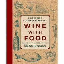 Wine with Food: Pairing Notes and Recipes from the New York Times, Fabricant, Fl