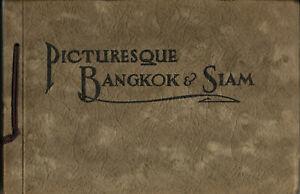 Thailand. Picturesque Bangkok & Siam. Vers 1910.T.B.E.