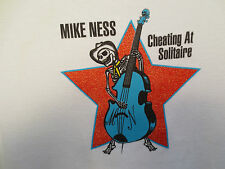 MIKE NESS ONE SIZE WOMENS SHIRT CHEATING AT SOLITAIRE ROCK & ROLL BAND PUNK
