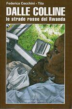 Mu22 Dalle colline Le strade rosse del Rwanda Federica Cecchini Dell'Arco
