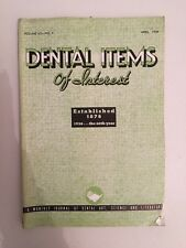 Dental Items of Interest n°4 A monthly Journal April 1938