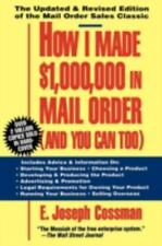 How I Made $1,000,000 in Mail Order - And You Can Too! by E. Joseph Cossman...