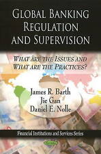 Global Banking Regulation and Supervision: What are the Issues and What are the