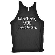 Monday You Bstard Birthday Joke Humour Gift Novelty Bella Vest Singlet Top
