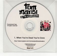 (GO159) Tom Mansi & The Icebreakers, When You're Dead You're Done - DJ CD