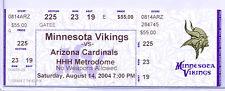 Minnesota Vikings Arizona Cardinals 8/14/04 Full Ticket Brock Lesnar's NFL Debut