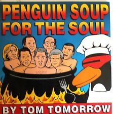 Penguin Soup for the Soul by Tom Tomorrow - 1998 TPB