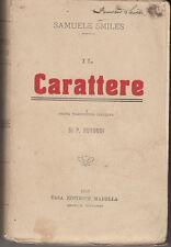 LETTERATURA INGLESE SMILES SAMUELE IL CARATTERE 1913 LIBRO CASA EDITRICE MADELLA