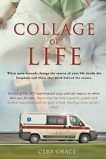 Collage of Life by Cera Grace (2016, Paperback)
