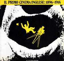 IL PRIMO CINEMA INGLESE: 1896-1914