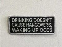 Drinking doesn't cause hangover art badge Embroidered Iron or Sew on Patch