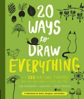 20 Ways to Draw Everything With 135 Nature Themes from Cats and... 9781631592676
