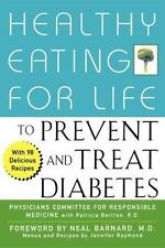 Healthy Eating for Life to Prevent and Treat Diabetes (Hardback or Cased Book)