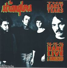THE STRANGLERS / THE EARLY YEARS 74-75-76 RARE LIVE & & UNRELEASED * NEW CD *