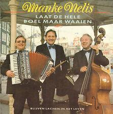 "MANKE NELIS - Laat De Hele Boel Maar Waaien (1988 VINYL SINGLE 7"")"