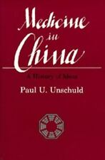 Medicine in China: A History of Ideas (Comparative Studies of Health Systems and