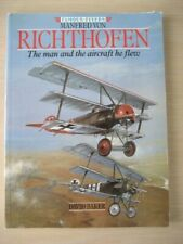 Manfred Von Richthofen: The Man and the Aircraft He Flew (Famous flyers),David