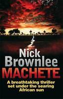 Machete (Jake and Jouma Series), Nick Brownlee, New