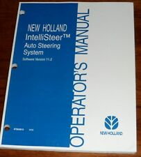 New Holland IntelliSteer Auto Steering System Version 11.2 Operators Manual