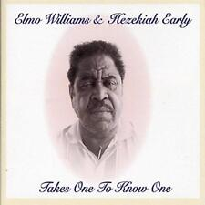 Elmo Williams And Hezekiah Early - Takes One To Know One (NEW CD)
