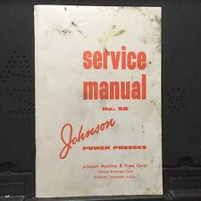 Original Service Manual for Johnson Power Presses Machine Tool 1958