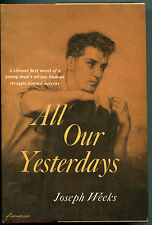 All Our Yesterdays by Joseph Weeks - (hb,1955,1st ed., dj)