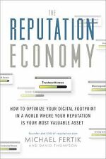 The Reputation Economy: How to Optimize Your Digital Footprint in a Wo-ExLibrary