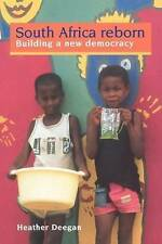 South Africa Reborn: Building A New Democracy by Dr Heather Deegan, Heather Dee