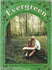 2 EVERGREEN This & That & Things Gone By SPRING 2001 /AUTUMN 2013