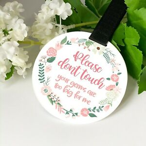 Pink floral wreath flowers Do not touch the baby Germs Pram Tag car seat sign