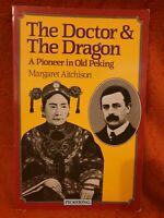 Doctor and the Dragon by Aitchison, Margaret Paperback Book