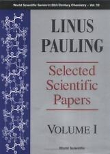Linus Pauling - Selected Scientific Papers - Volume 1 (World Scientifi-ExLibrary