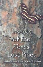 Insects of the Texas Lost Pines (W.L. Moody-ExLibrary