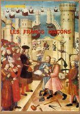 LES FRANCS MAÇONS - NUMÉRO SPÉCIAL 1990 - HUMANISME SOCIETES SECRETES