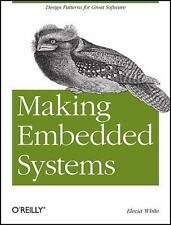 Making Embedded Systems: Design Patterns for Great Software: By White, Elecia