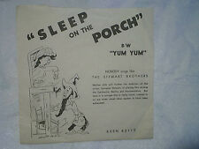 THE STEWART BROTHERS *45 SLEEVE ONLY,Sleep On Porch,Yum,keen 82112,slyvester,sly