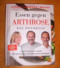ESSEN GEGEN ARTHROSE, LAFER LIEBSCHER & BRACHT,Das Kochbuch-vegane Rezepte neu