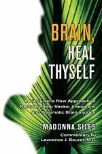 Brain, Heal Thyself
