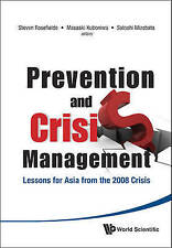 PREVENTION AND CRISIS MANAGEMENT: LESSONS FOR ASIA FROM THE 2008 CRISIS, Very Go