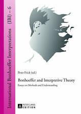 Bonhoeffer And Interpretive Theory  9783631629680