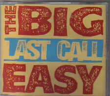 The Big Easy-Last Call cd maxi single