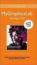 USED (LN) MyGraphicsLab InDesign Course with Adobe InDesign CS6 Classroom in a B