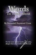 Words to Think About by Raymond Cross (2014, Paperback)