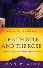 The Thistle and the Rose: The Tudor Princesses, Jean Plaidy, Good Book