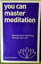 You Can Master Meditation by David Fontana (Paperback, 2015) New