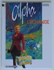 ALPHA - T1 : L'ÉCHANGE - RENARD / JIGOUNOV - EO